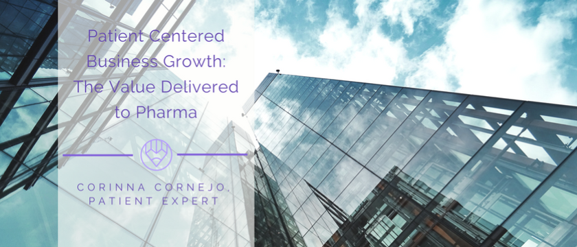 Patient Centered Business Growth: The Value Delivered to Pharma