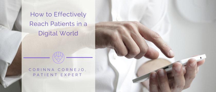 How to Effectively Reach Patients in a Digital World